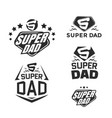 super dad emblems vector image