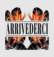 arrividerci hand drawn lettering with hand drawn vector image vector image