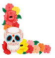 floral frame with cute skull and rose and hibiscus vector image vector image