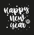 2019 happy new year letter on black background vector image vector image