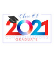 class 2021 year graduation red and blue digits vector image vector image