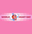 international heart day banner horizontal cartoon vector image