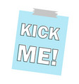 inscription kick me icon white isolated on blue vector image vector image