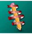 pencil with text Back to school on ribbon vector image