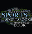 fraudulent sports books text background word vector image vector image