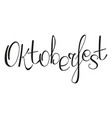 oktoberfest lettering for german beer festival vector image