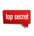 top secret red 3d realistic paper speech bubble vector image