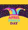 april fools day jester hat and confetti greeting vector image vector image