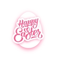 Happy Easter lettering and white paper egg vector image vector image