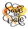 save the date vintage calligraphy text on a vector image vector image