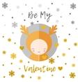 Be my Valentine greeting card Reindeer vector image