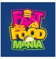 fast food mania logo design vector image vector image