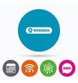 Webinar web camera sign icon Online Web study vector image vector image