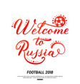 welcom to russia lettering deign isolated on vector image vector image