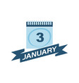 3 january calendar with ribbon vector image