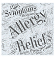Allergy Relief Your Relief Options Reviewed Word vector image vector image