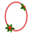 christmas frame with holly leaves ellipse vector image vector image