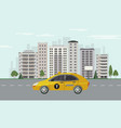 city skyline with yellow taxi car on road on vector image
