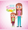mother and daugther holds hand together forever vector image