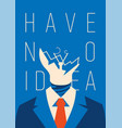 no idea concept business thinking with chapped vector image vector image