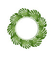 philodendron monstera leaf banner wreath vector image vector image