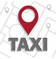 taxi icon map pin with taxi checks sign vector image vector image