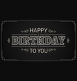 happy birthday card birthday vintage banner sign vector image