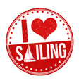 i love sailing sign or stamp vector image vector image