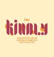 kindly font alphabet vector image vector image