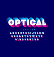 optical style font design vector image vector image