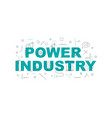 power industry banner word with line icon vector image vector image