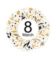 8 march card with tulip round ornament vector image