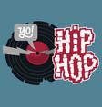 hip hop design with a broken vinyl record vector image vector image
