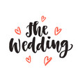 wedding day invitations lettering vector image vector image