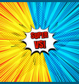 comic super duel template vector image vector image
