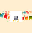 festa junina 2019 banner with flags and confetti vector image vector image