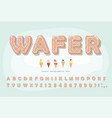 wafer ice cream font cute cartoon alphabet sweet vector image