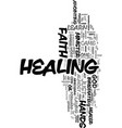 you can be a faith healer text word cloud concept vector image vector image