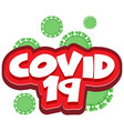 font design for word covid19 19 on white vector image