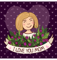 Greeting card i love you mom blonde vector image