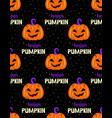 happy pumpkin seamless pattern on black background vector image