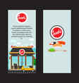 sushi vertical flyers with shop building vector image vector image