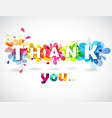 thank you quotation with colorful abstract vector image vector image