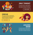circus with amazing show advertisement web pages vector image vector image