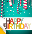 Happy Birthday Card with Confetti Retro vector image