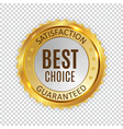 best choice golden shiny label sign vector image vector image