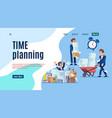 time management landing stop unorganized work web vector image