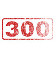 300 rubber stamp vector image vector image