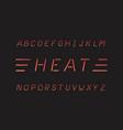 heat font alphabet vector image vector image
