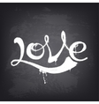 Love text design Hand drawn word on blackboard vector image vector image